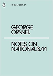Notes on Nationalism George Orwell cover